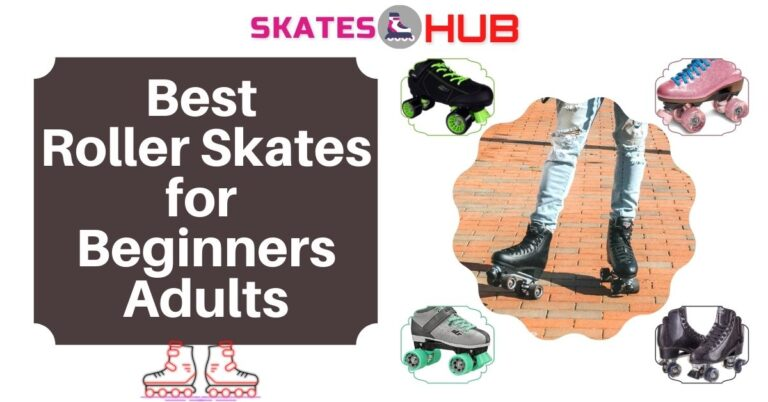 Best Roller Skates for Beginners Adults