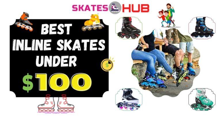 Best Inline Skates Under 100$