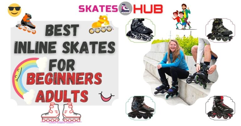 Best Inline Skates for Beginners Adults