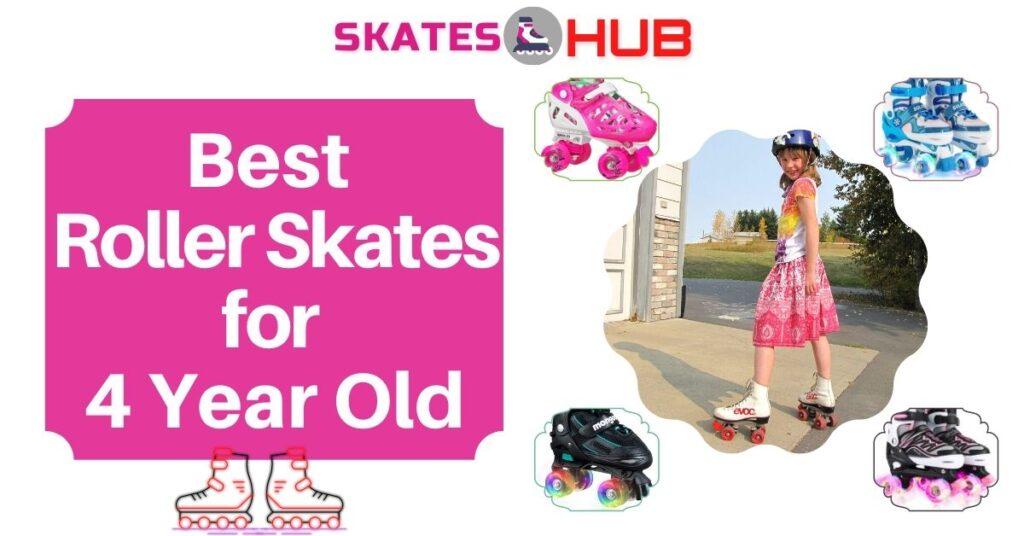 Best Roller Skates for 4 Year Old Kids