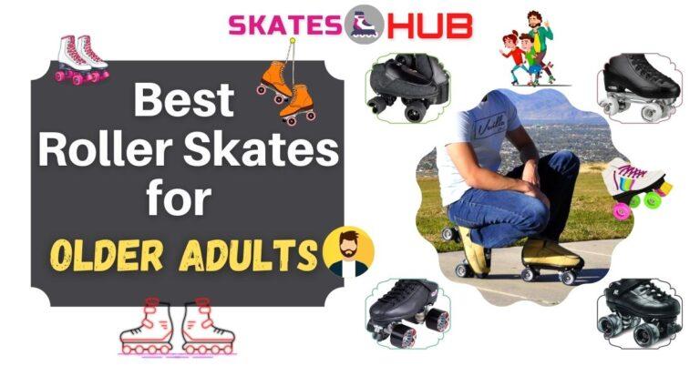 Best Roller Skates for Older Adults