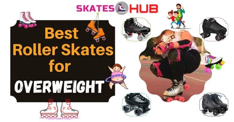 Best Roller Skates for Overweight
