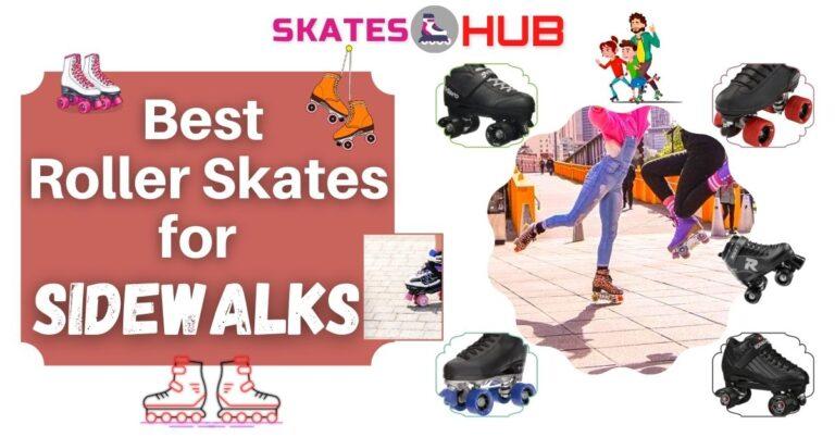 Best Roller Skates for Sidewalks