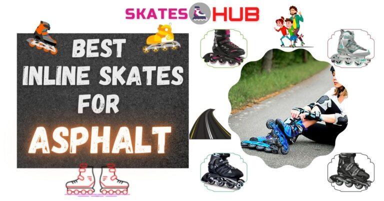 Best Inline Skates for Asphalt