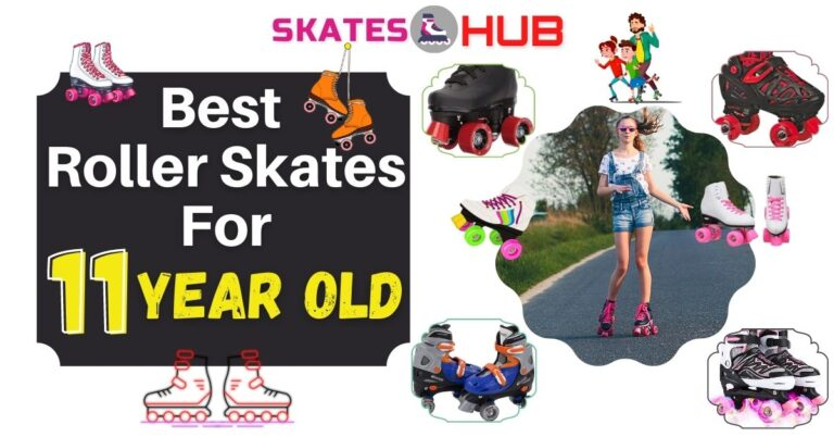 Best Roller Skates For 11 Year Old Kids