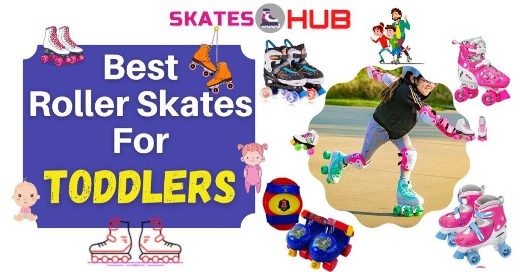 best roller skates for toddlers