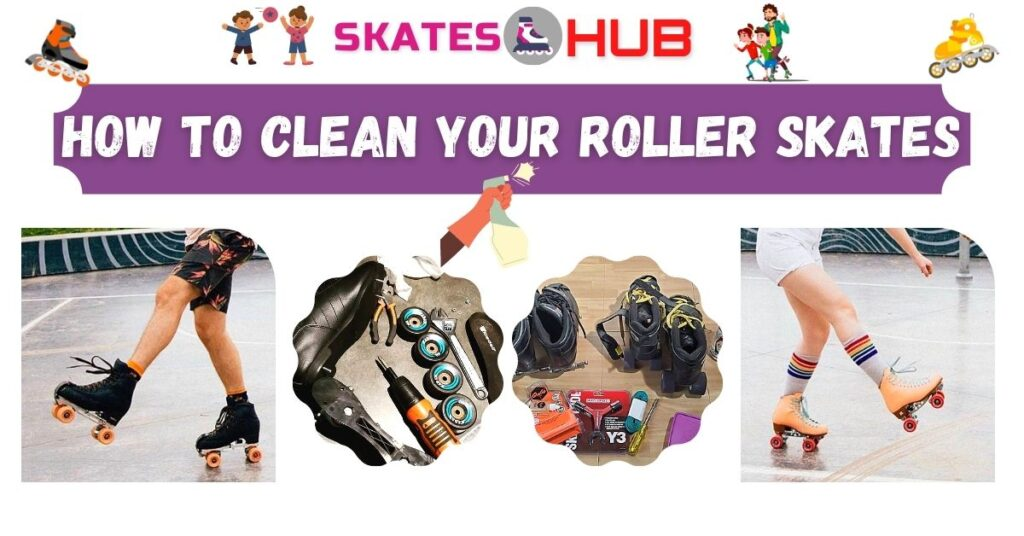 How to Clean Roller Skates