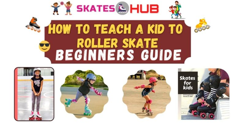 How to Teach a Kid to Roller Skate: Beginners Guide