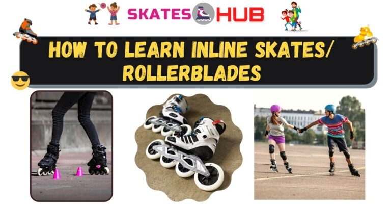 A Guide On How To Learn Inline Skates/Rollerblades