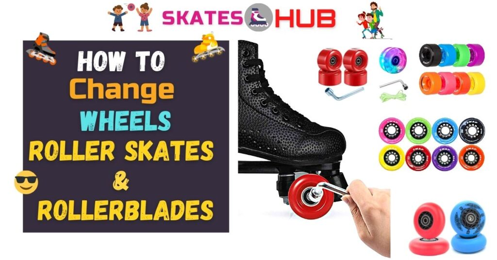How To Change Wheels On Roller Skates and Rollerblades