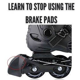 Learn To Stop Using the Brake Pads